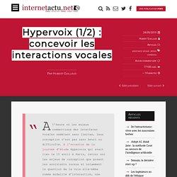 Hypervoix (1/2) : concevoir les interactions vocales