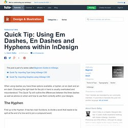 Quick Tip: Using Em Dashes, En Dashes and Hyphens within InDesign