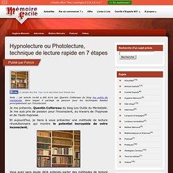 Hypnolecture ou Photolecture, technique de lecture rapide en 7 étapes