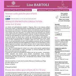 MP3 Lise BARTOLI - Lise BARTOLI, auteure, HypnoRésonance et HypNonatal