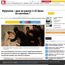 Hypnose: que sepasse-t-il dans lecerveau? - Sud Ouest.fr