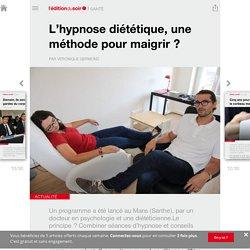 L'hypnose diététique, une méthode pour maigrir? - Edition du soir Ouest France - 13/10/2015