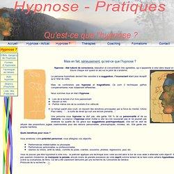 Hypnose et pratiques hypnotiques?