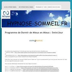 Hypnose Sommeil - Programme de 7 Jours : Dormir de Mieux en Mieux