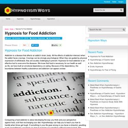 Hypnosis for Food Addiction - Hypnotism Ways