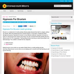 Hypnosis For Bruxism - Hypnotism Ways
