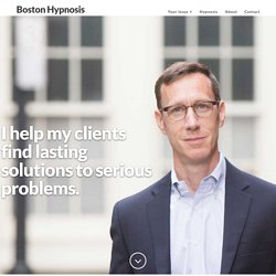 Boston Hypnosis - Hypnotherapy & Weight Loss for Boston area clients