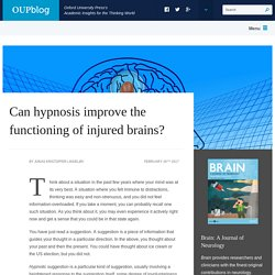 Can hypnosis improve the functioning of injured brains?