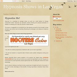 Hypnosis Shows in Las Vegas : Hypnotize Me!