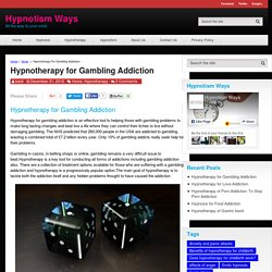 Hypnotherapy for Gambling Addiction - Hypnotism Ways