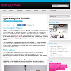Hypnotherapy for Addiction - Hypnotism Ways