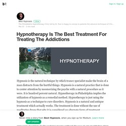 Hypnotherapy Is The Best Treatment For Treating The Addictions