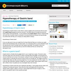 Hypnotherapy of Gastric band - Hypnotism Ways