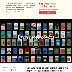 Vintage book covers spring to life via hypnotic, geometric animations