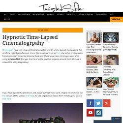 Hypnotic Time-Lapsed Cinematogrpahy