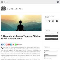 A Hypnotic Meditation To Access Wisdom You've Always Known