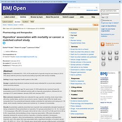 Hypnotics' association with mortality or cancer: a matched cohort study