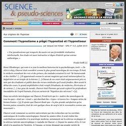 Comment l'hypnotisme a piégé l'hypnotisé et l'hypnotiseur