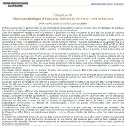 Chapitre III Physiopathologie d'Eusapia. Influence et action des médiums