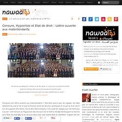 Censure, Hypocrisie et Etat de droit : Lettre ouverte aux malentendants » Nawaat de Tunisie - Tunisia