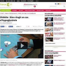 Diabète : bien réagir en cas d'hypoglycémie