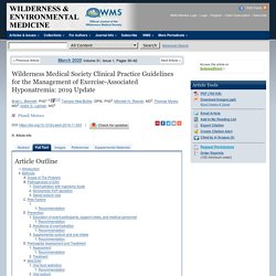 Wilderness Medical Society Clinical Practice Guidelines for the Management of Exercise-Associated Hyponatremia: 2019 Update - Wilderness & Environmental Medicine