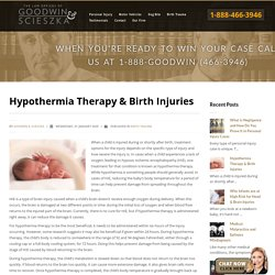 Hypothermia Therapy & Birth Injuries