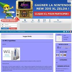 LA WII 2 hypothése - Blog de neji7fzm - Nintendo-Master