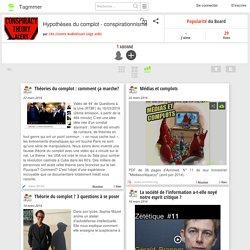 Hypothèses du complot - conspirationnisme - Tagmmer