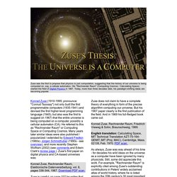 Zuse's Thesis - Zuse hypothesis - Algorithmic Theory of Everything - Digital Physics, Rechnender Raum (Computing Space, Computing Cosmos) - Computable Universe - The Universe is a Computer - Theory of Everything