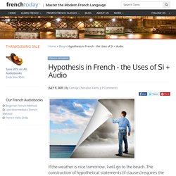 Hypothesis in French - the Uses of Si + Audio