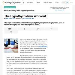 The Hypothyroidism Workout