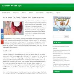 Know About The Foods To Avoid With Hypothyroidism