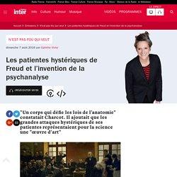 Les patientes hystériques de Freud et l'invention de la psychanalyse