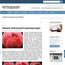 Isthmocele. Hysteroscopic & Laparoscopic surgery