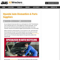 Hyundai Auto Dismantlers & Parts Suppliers -