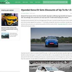 Hyundai Kona EV Gets Discounts of Up To Rs 1.5 Lakh