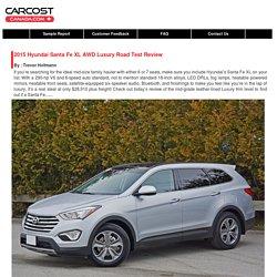 2015 Hyundai Santa Fe XL AWD Luxury Road Test Review