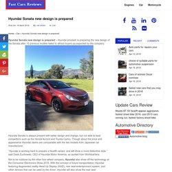 Hyundai Sonata new design is prepared - Fast Cars