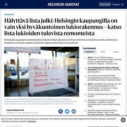 Hälyttävä lista julki: Helsingin kaupungilla on vain yksi hyväkuntoinen lukiorakennus – katso lista lukioiden tulevista remonteista - Kaupunki - HS.fi