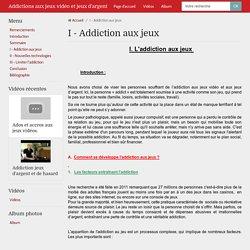 I - Addiction aux jeux