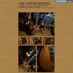 I am Captain Mexico