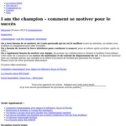I am a champion - comment se motiver pour le succès