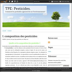 I. composition des pesticides - TPE : Pesticides.