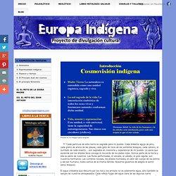 I. COSMOVISIÓN INDÍGENA - EUROPA INDIGENA
