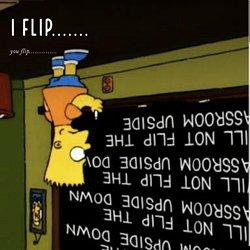 I flip.......
