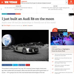I just built an Audi R8 on the moon