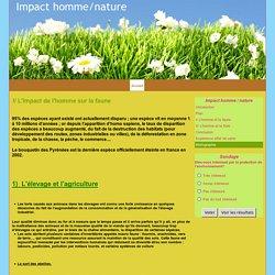 I/ L'impact de l'homme sur la faune