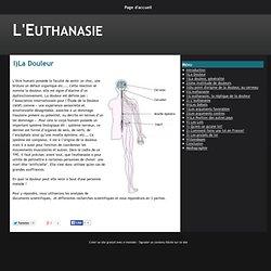 I)La Douleur - L'Euthanasie