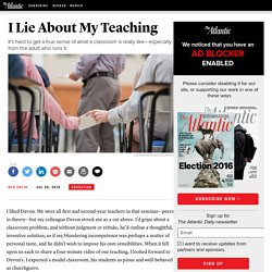 I Lie About My Teaching